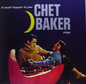 CHET BAKER It Could Happen To You LP