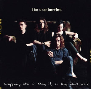 CRANBERRIES Everybody Else Is Doing It, So Why Can't We? LP