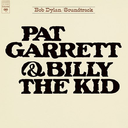BOB DYLAN Pat Garrett & Billy The Kid LP