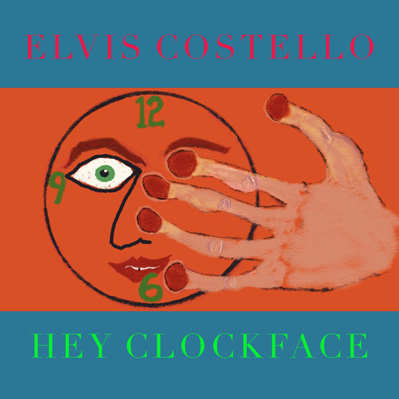 ELVIS COSTELLO Hey Clockface CD