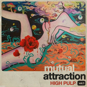 HIGH PULP Mutual Attraction Volume 1 LP