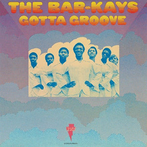 THE BAR-KAYS Gotta Groove LP