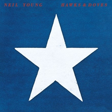 NEIL YOUNG Hawks & Doves LP
