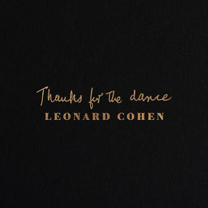 LEONARD COHEN Thanks for the Dance LP