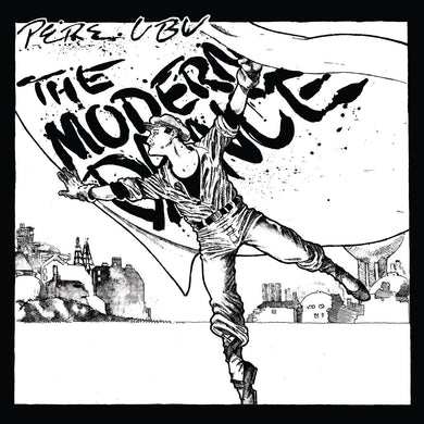 PERE UBU The Modern Dance LP