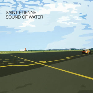 SAINT ETIENNE Sound Of Water LP