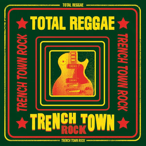 TOTAL REGGAE Trench Town Rock LP