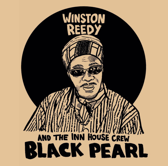 WINSTON REEDY & THE INN HOUSE CREW Black Pearl LP RSD DROP 1