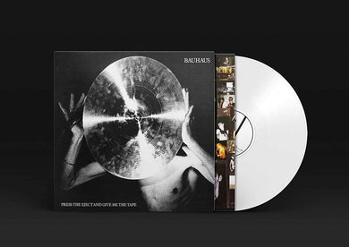 BAUHAUS Press Eject And Give Me The Tape LP WHITE VINYL