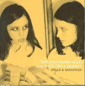 BELLE & SEBASTIAN Fold Your Hands Child You Walk Like A Peasant LP