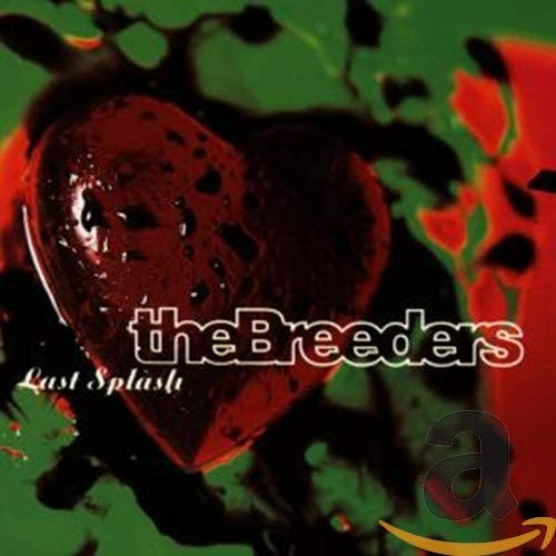 BREEDERS - LAST SPLASH LP