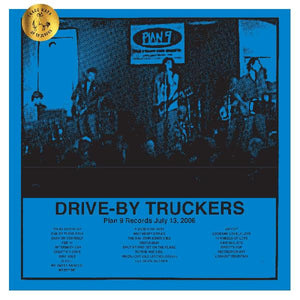DRIVE-BY TRUCKERS Plan 9 Records July 13, 2006 3LP SET Numbered INDIES EXCLUSIVE