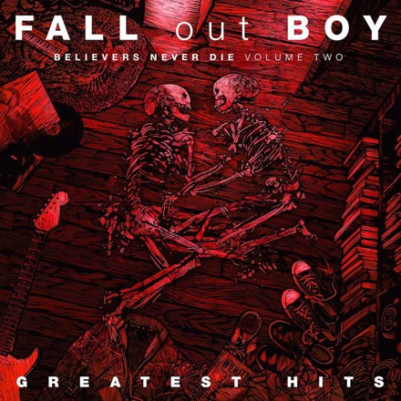 FALL OUT BOY Believers Never Die Volume 2 LP