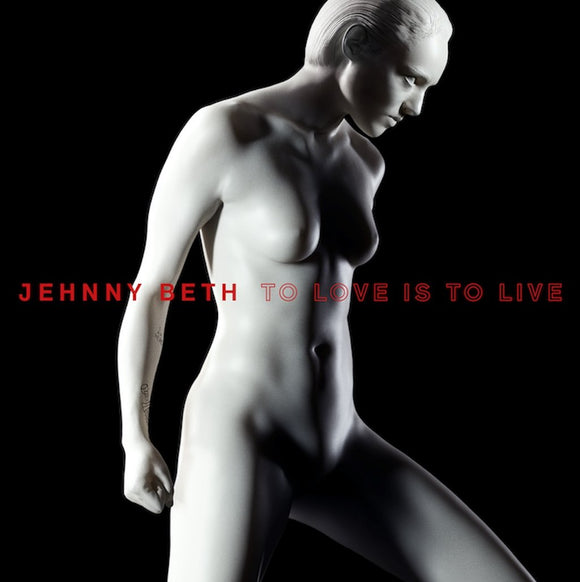 JEHNNY BETH (SAVAGES) To Love Is To Live LP White Vinyl
