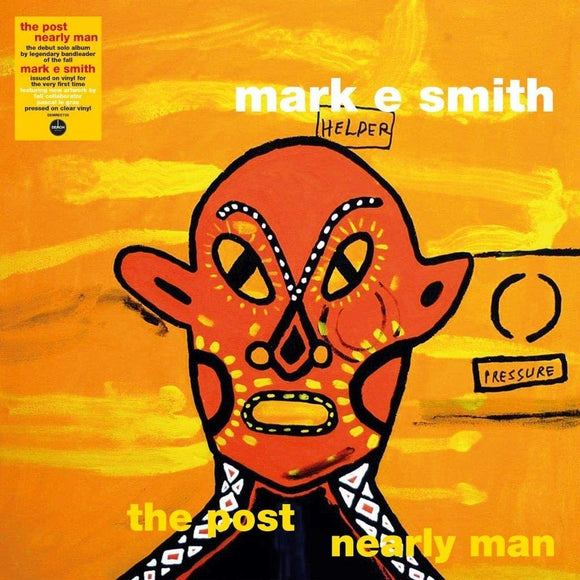 MARK E SMITH The Post Nearly Man LP (140g Clear Vinyl)