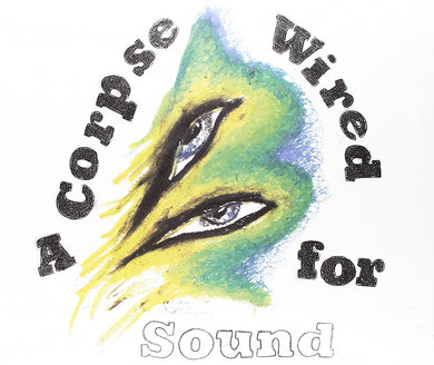 MERCHANDISE A Corpse Wired For Sound LP