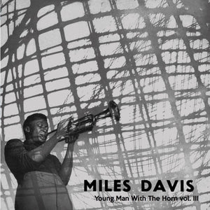 MILES DAVIS Young Man With The Horn Vol 3 LP