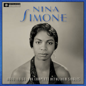 NINA SIMONE Mood Indigo: The Complete Bethlehem Sessions LP + 7""