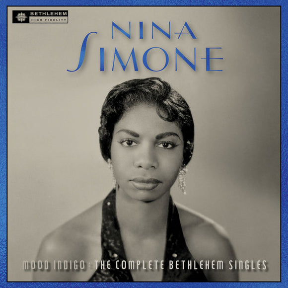 NINA SIMONE Mood Indigo: The Complete Bethlehem Sessions LP + 7