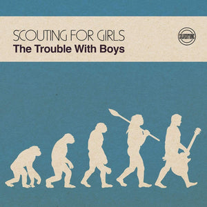 SCOUTING FOR GIRLS The Trouble with Boys LP