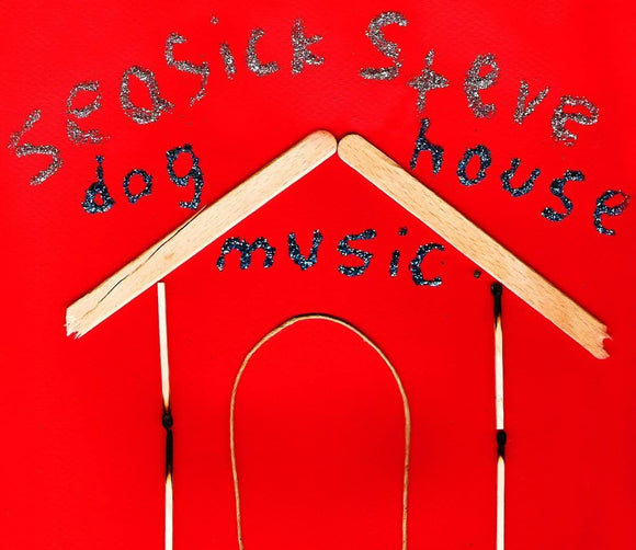 SEASICK STEVE Dog House Music LP