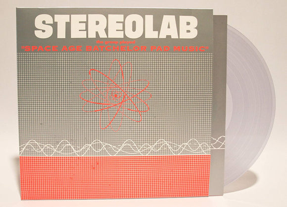 STEREOLAB The Groop Played Space Age Bachelor Pad Music LP CLEAR VINYL