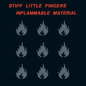 STIFF LITTLE FINGERS Inflammable Material LP