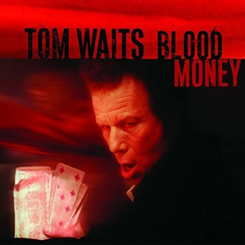 TOM WAITS Blood Money LP