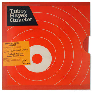 TUBBY HAYES QUARTET Grits, Beans And Greens: The Lost Fontana Studio Session 1969 LP