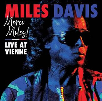 MILES DAVIS Merci, Miles! Live at Vienne 2LP SET 180g