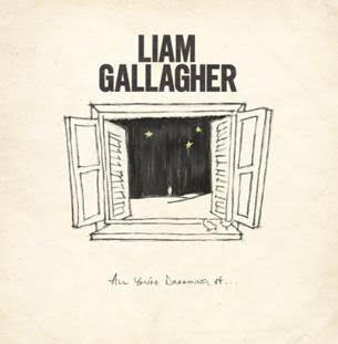 LIAM GALLAGHER All You're Dreaming Of 12