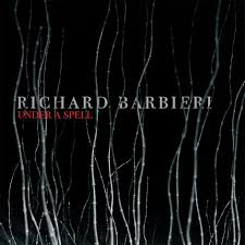RICHARD BARBIERI Under A Spell LP
