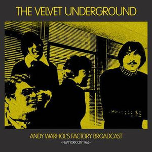 VELVET UNDERGROUND Andy Warhol's Factory Broadcast New York City 1966 2LP SET