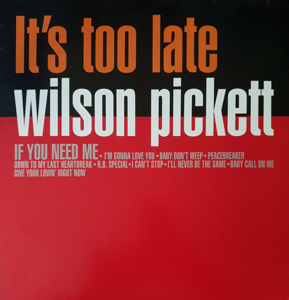 WILSON PICKETT Its Too Late LP