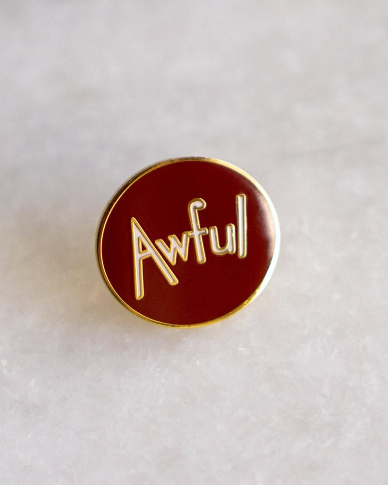 Stay Home Club Awful Lapel Pin