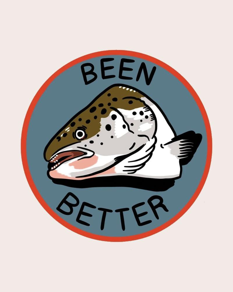 Stay Home Club Been Better (Fish) Sticker