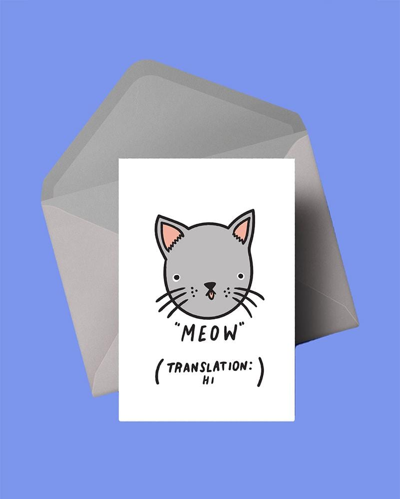 Stay Home Club Greeting Cards Meow (Translation: Hi.)