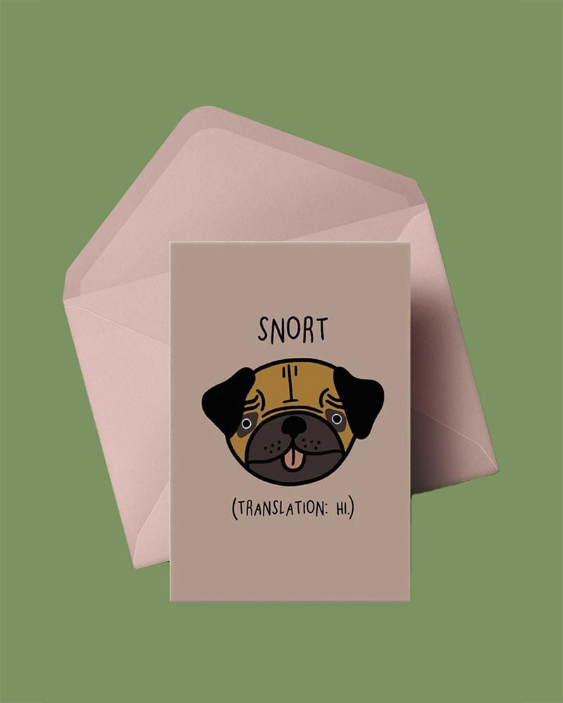 Stay Home Club Greeting Cards Snort (Translation: Hi.)