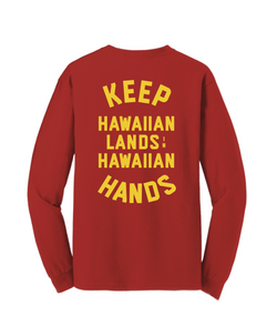 Keep Hawaiian Lands in Hawaiian Hands Longsleeve T-Shirt Red