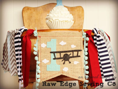 Airplane Highchair Banner 1st Birthday Party Decoration - Raw Edge Sewing Co