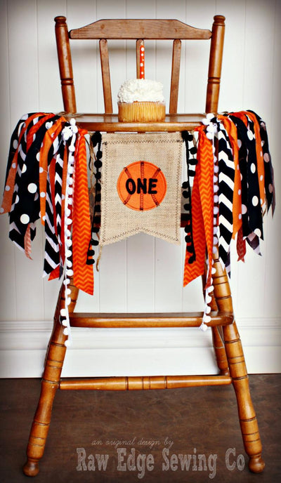 Basketball Highchair Banner 1st Birthday Party Decoration - Raw Edge Sewing Co