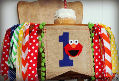 Elmo Highchair Banner 1st Birthday Party Decoration - Raw Edge Sewing Co