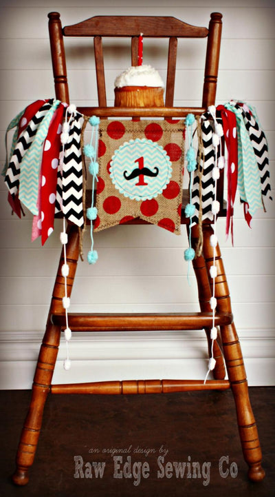 Mustache Highchair Banner 1st Birthday Party Decoration - Raw Edge Sewing Co
