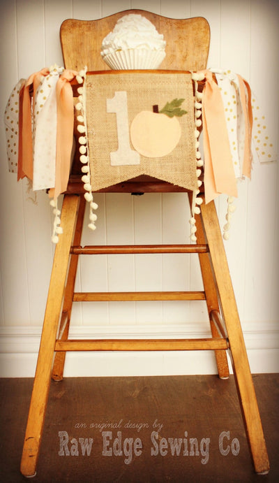 Peach Highchair Banner 1st Birthday Party Decoration - Raw Edge Sewing Co