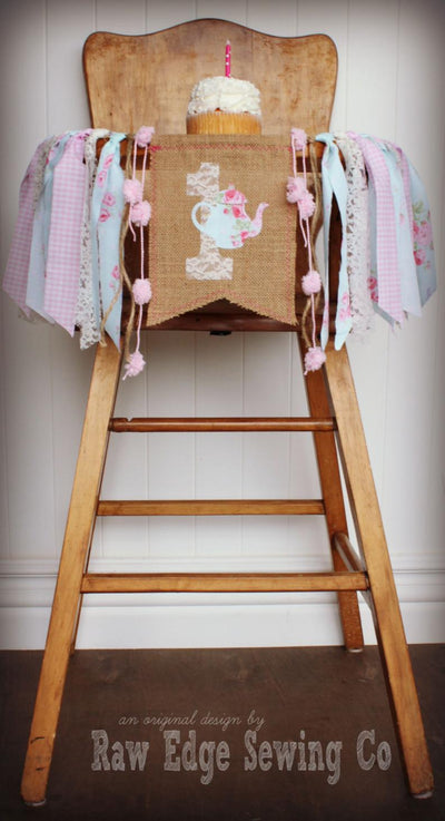 Tea Party Highchair Banner 1st Birthday Party Decoration - Raw Edge Sewing Co