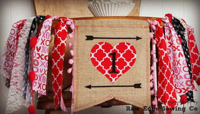 Valentine Highchair Banner 1st Birthday Party Decoration - Raw Edge Sewing Co
