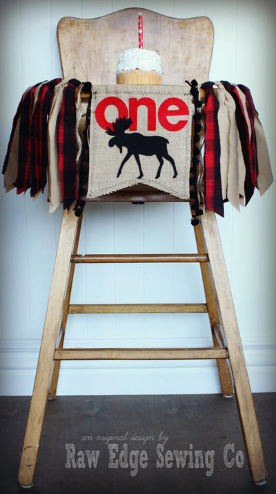 Moose Highchair Banner 1st Birthday Party Decoration - Raw Edge Sewing Co
