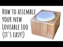 Load and play video in Gallery viewer, Loveable Loo Compost Toilet