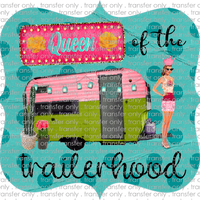 ADV 41 Queen of the Trailerhood