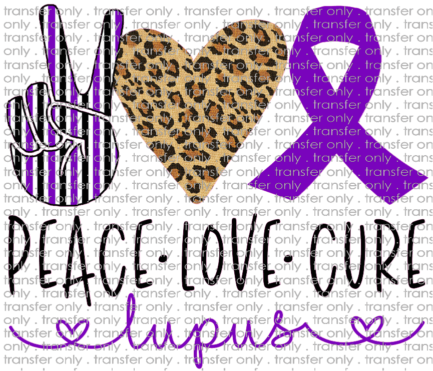 PEACE 55 Peace Love Cure Lupus